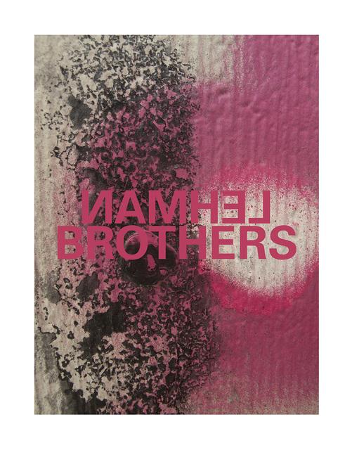 , 'Lehman Brothers,' 2012-2015, Kent Fine Art