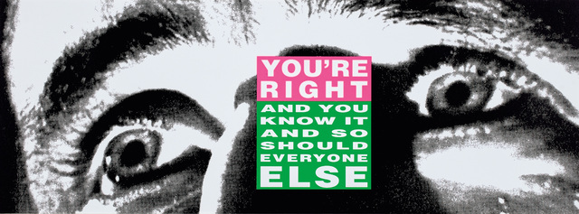Barbara Kruger, 'You're Right', 2010, Phillips