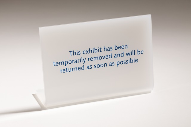 , 'This exhibit has been temporarily removed and will be returned as soon as possible,' 2013, Paul Stolper Gallery
