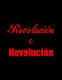 Revolución o Revolución