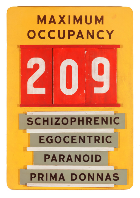 , 'Maximum Occupancy (workplace safety sign),' 2019, Jonathan Ferrara Gallery