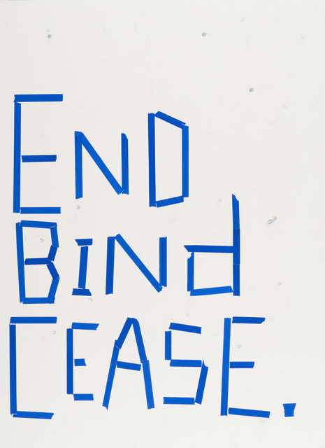 , 'End Bind Cease.,' 2017, Highpoint Editions