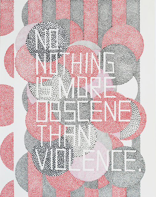 Matt Damhave, 'No, nothing is more obscene than violence ', 2015, V1 Gallery