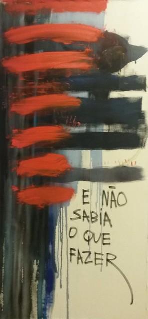 , 'E NAO SABIA O QUE FAZER,' 2015, Roberto Alban Galeria de Arte