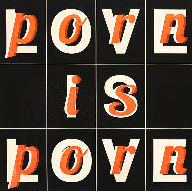 , 'PORN LOVE,' 2018, PLAN X