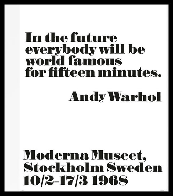 Andy Warhol, 'In the Future, Everybody Will Be World Famous for Fifteen Minutes, 1968', 2008, Alpha 137 Gallery