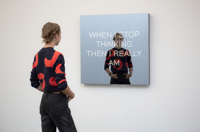 , 'WHEN I STOP THINKING THEN I REALLY AM,' 2018, 303 Gallery