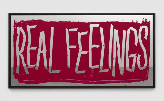, 'Real Feelings,' 2018, White Cube