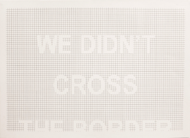, 'We Didn't Cross the Border,' 2012, Sicardi Gallery