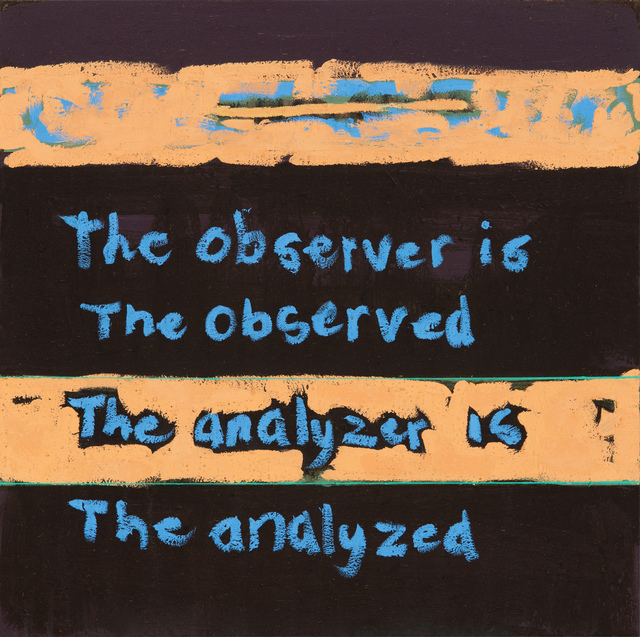 , 'The observer is the observed The analyzer is the analyzed,' 2015, Stevenson