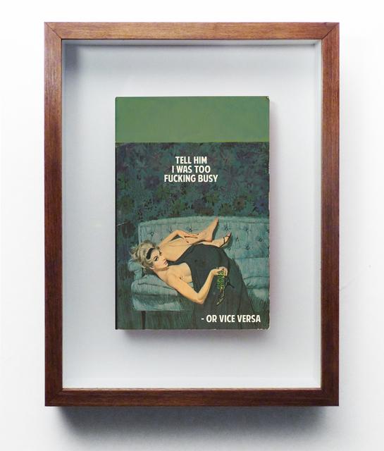 , 'Vice Versa,' 2016, Nanda Hobbs Contemporary