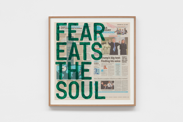 , 'untitled 2017 (fear eats the soul/friday, january 20, 2017),' 2017, kurimanzutto