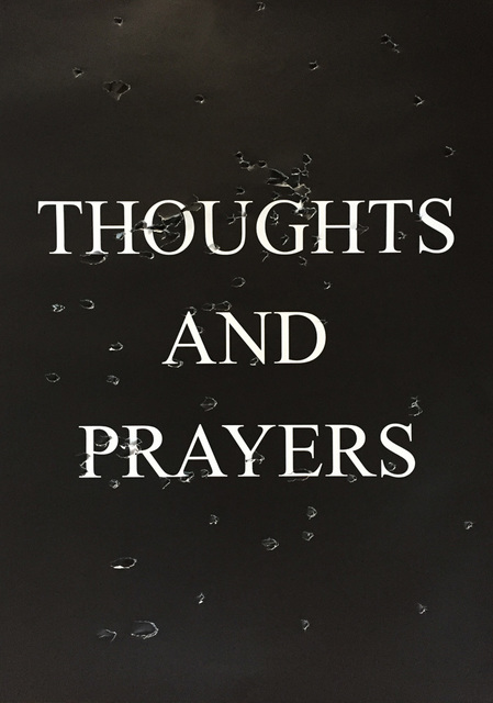 , 'Thoughts And Prayers,' 2018, The Untitled Space