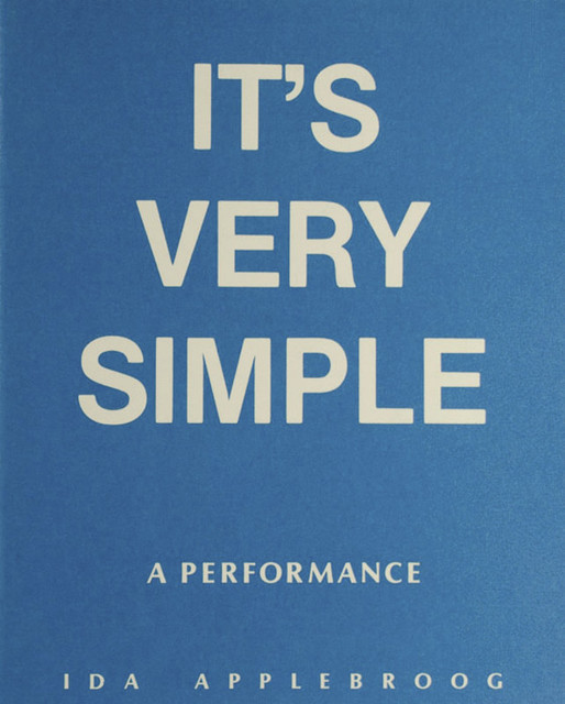 , 'It's very simple: A Performance,' 1981, mfc - michèle didier