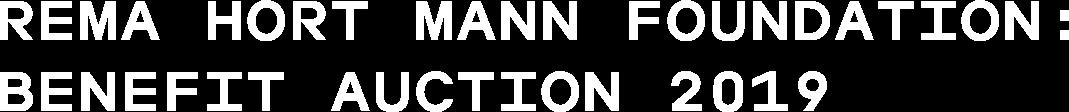 Rema Hort Mann Foundation: Benefit Auction 2019
