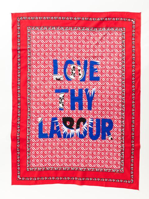 , 'Love thy Labour,' 2017, Afronova