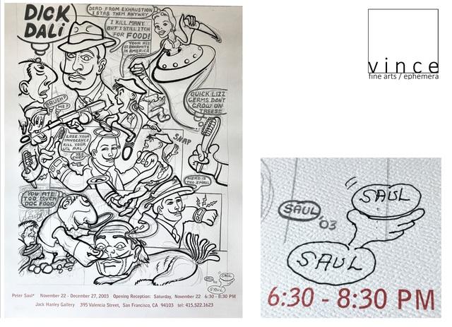 "Peter Saul, '""PETER SAUL"", 2003, Signed/Drawing, Exhibition Poster, Jack Hanley Gallery', 2003, VINCE fine arts/ephemera"