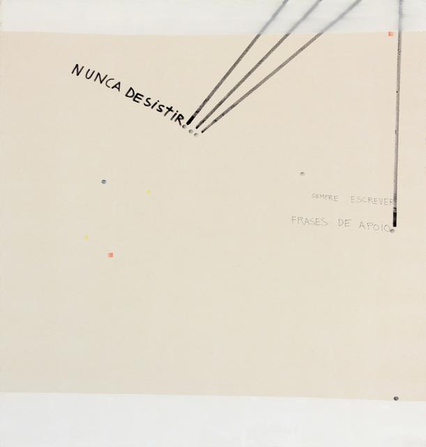 , 'Nunca desistir,' 2015, Anita Schwartz Galeria de Arte
