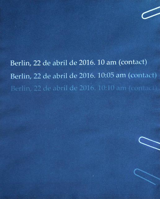 , 'Contact. Berlín, 22.04.2016,' 2016, Alarcón Criado