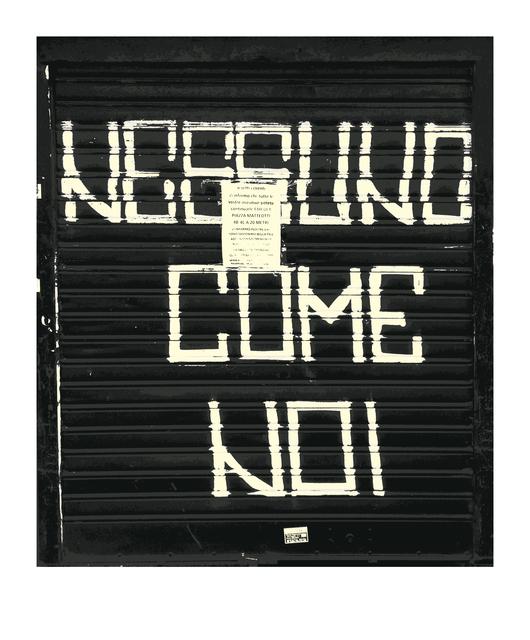 , 'Nessuno come noi ,' 2014, Galleria Michela Rizzo
