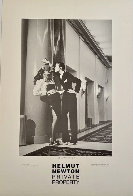 """Helmut Newton, 'Rare Limited Helmut Newton """"Private Property"""" Gallery Lithographic Poster (features the photo 'Woman into Man, Paris"""", 1979)', 1985, Posters, High Quality Lithographic Gallery Exhibition Poster, David Lawrence Gallery"""