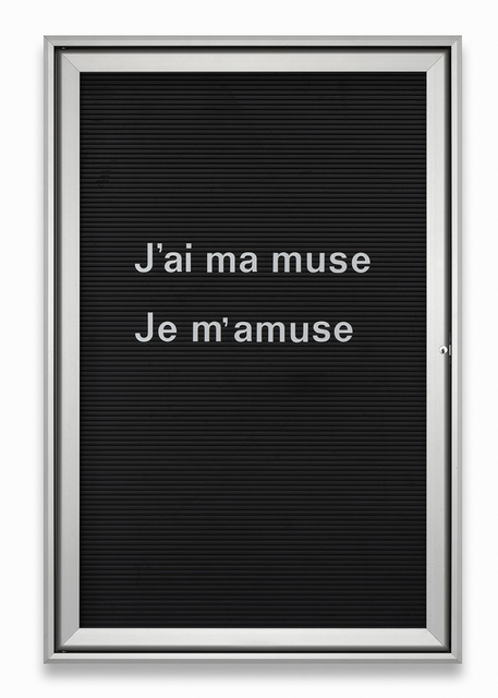 , 'Untitled (J'ai ma muse...),' 2013, Vistamare