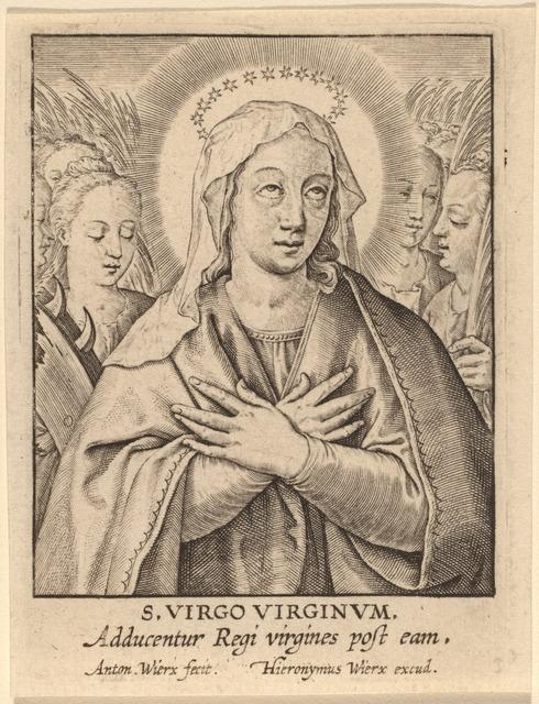 Antonie Wierix, 'S. Virgo Virginum', Print, Engraving, National Gallery of Art, Washington, D.C.