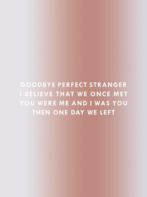, 'Goodbye Stranger,' 2017, Sullivan+Strumpf