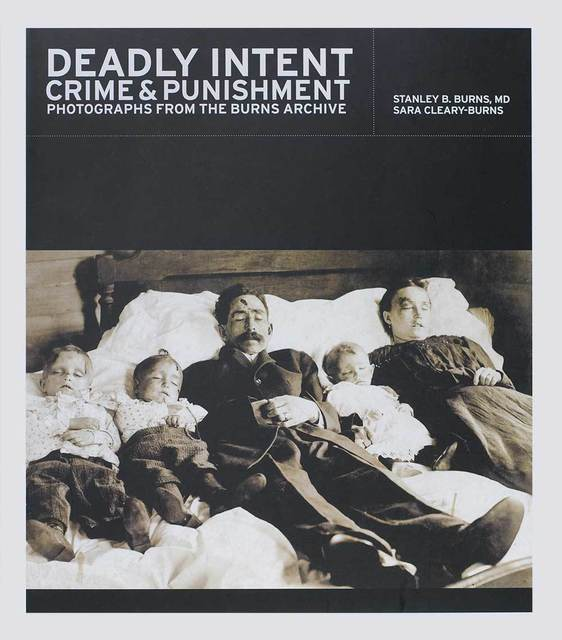 , 'Deadly Intent: Crime and Punishment ,' 2008, The Burns Archive & Press