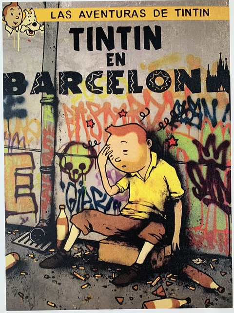 "dran, 'DRAN ""TINTIN IN BARCELONA"" PARIS EXCLUSIVE HYPER RARE', 2016, Arts Limited"