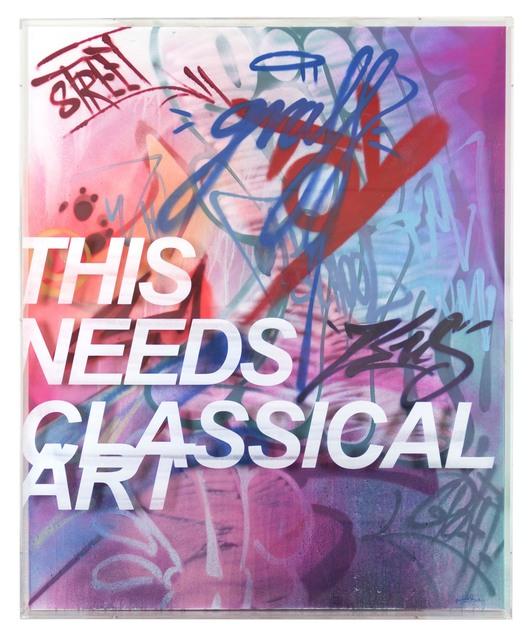 , 'This needs classical art 1.2,' 2018, NextStreet Gallery