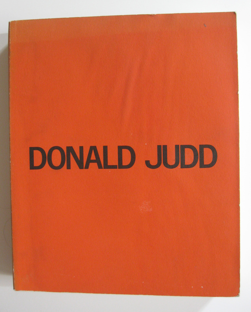 , 'Donald Judd: A Catalogue Raisonné of the Exhibition / Catalogue Raisonné of Paintings, Objects, and Wood-Blocks 1960-1974,' , Alden Projects