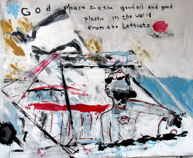 Carl Dimitri, 'God Please Save the Good Oil and Good Plastic from the Leftists', 2019, Tabla Rasa Gallery