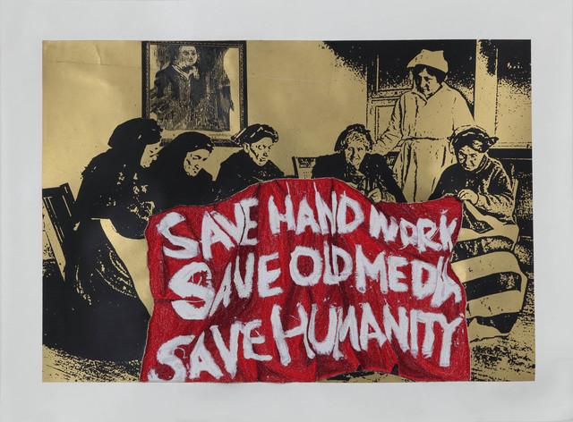 Aoyama Satoru, 'SAVE HAND WORK, SAVE OLD MEDIA, SAVE HUMANITY', 2019, Mizuma Art Gallery