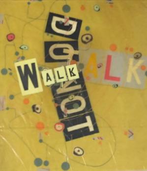 , 'Do Not Walk Talk,' , Rhona Hoffman Gallery