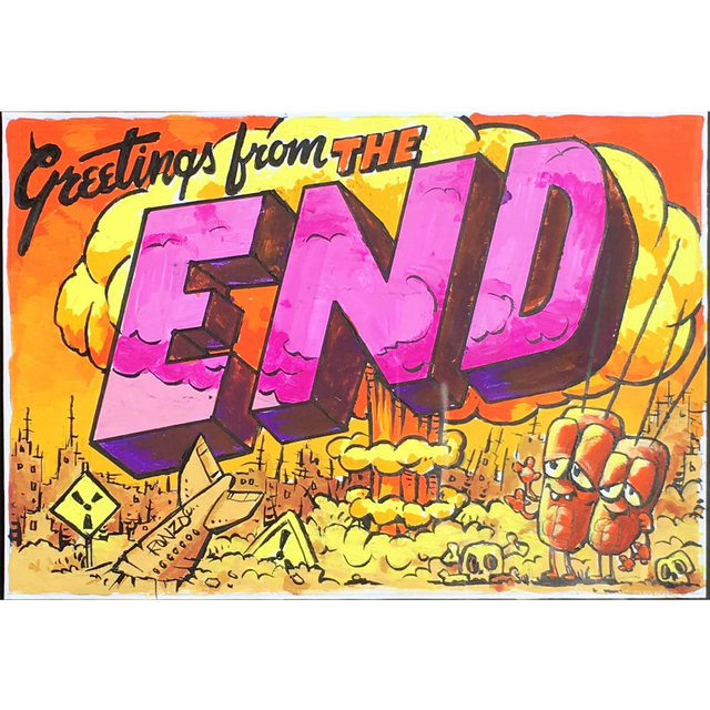 , 'Greetings From The End,' 2018, StolenSpace Gallery
