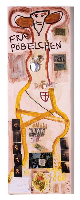 , 'Die Drecksarbeit wurde von der Pottsau Drusill...,' 2006, Contemporary Fine Arts