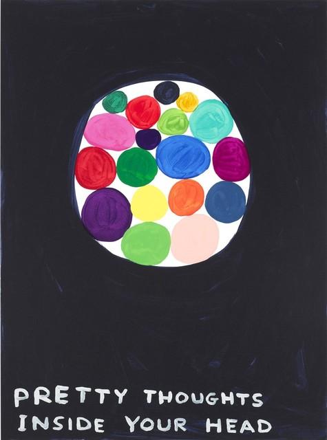 David Shrigley, 'Pretty Thoughts Inside Your Head', 2018, Print, Screenprint, Kumi Contemporary / Verso Contemporary