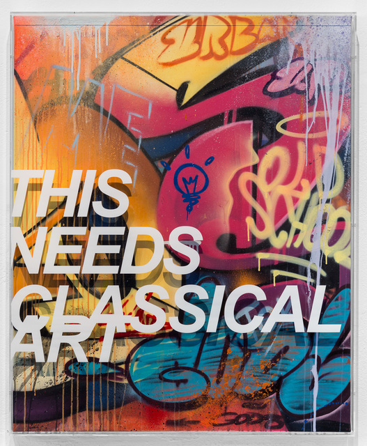 , 'This Needs Classical Art,' 2018, Underdogs Gallery