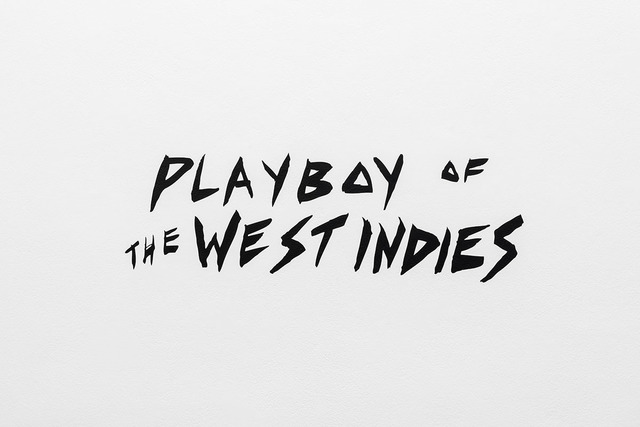 , 'playboy of the west indies,' 2018, Galerie Hubert Winter
