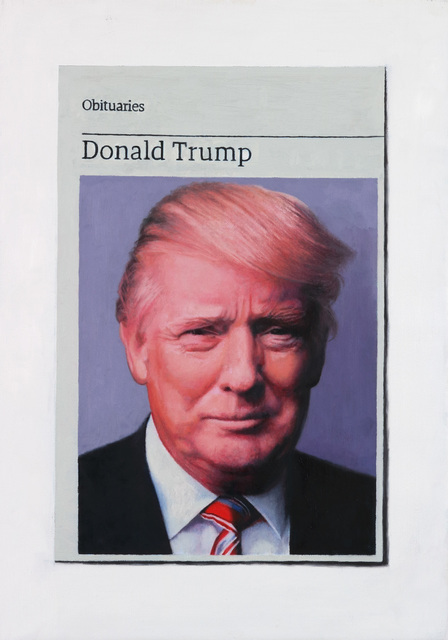 , 'Obituary: Donald Trump,' 2017, Charlie Smith London