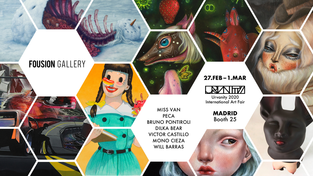 Fousion Gallery at Urvanity Art Fair Madrid 2020  /  27.February – 01.March 2020 / Booth 25