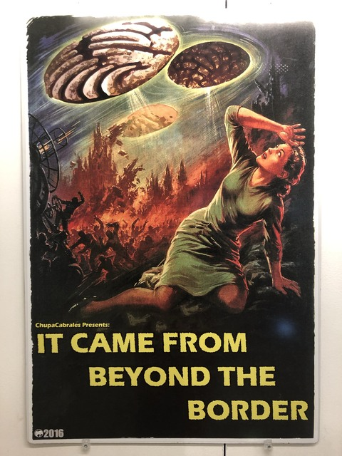 , 'IT CAME FROM BEYOND THE BORDER,' , Ro2 Art