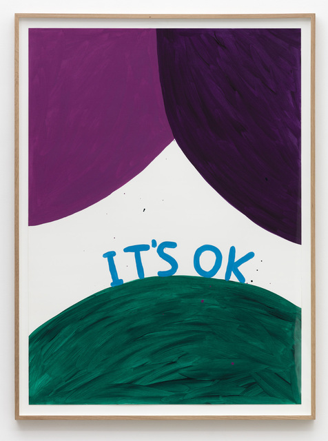 , 'Untitled (It's ok),' 2015, Galleri Nicolai Wallner