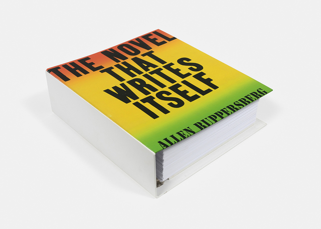 Allen Ruppersberg, 'The Novel That Writes Itself ', 1978, Print, Binder, 468 printed pages, mfc - michèle didier