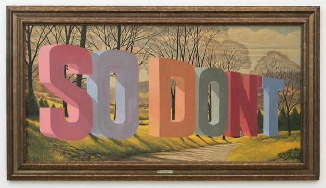 , 'So Don't,' 2014, Joshua Liner Gallery