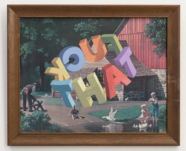 , 'FUCK THAT,' 2016, Joshua Liner Gallery