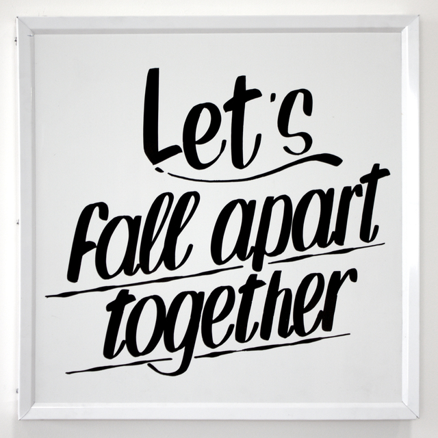 , 'Lets Fall Apart Together,' 2016, Ochi Projects
