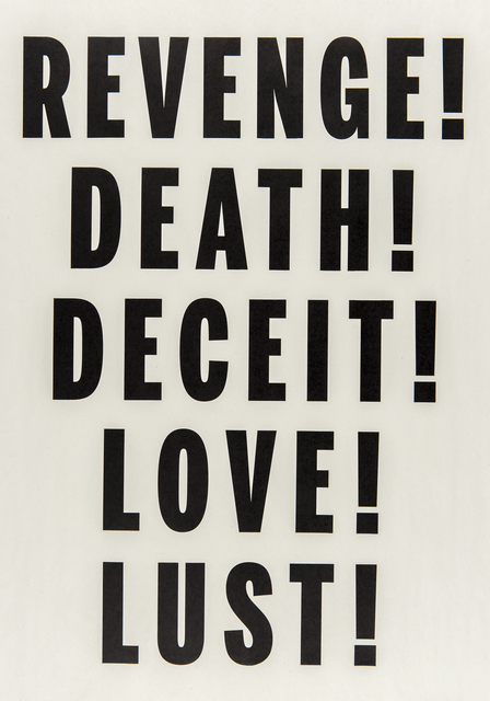 , 'Love, Lust, Deceit, Revenge, Death,' 2014, Catriona Jeffries