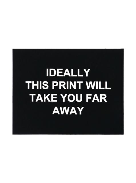 , 'Ideally this print will take you far away,' 2016, Polígrafa Obra Gráfica